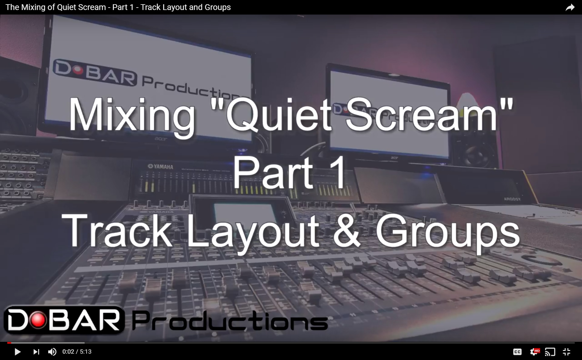 The Mixing of Quiet Scream – Part 1 – Track Layout and Groups
